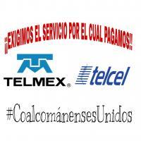 Exigir A Telmex Y Telcel Un Servicio De Calidad Por El Cual Pagamos.